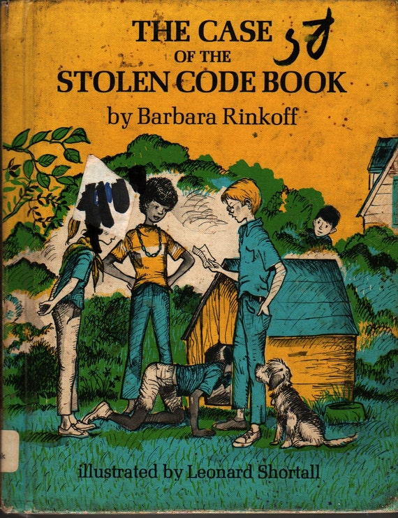 The Case of the Stolen Code Book - Barbara Rinkoff - Leonard Shortall - 1971 - Vintage Kids Book
