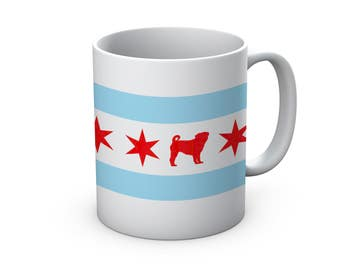 Chicago Flag Pug Ceramic Mug  - Chicago Coffee Mug - Pug Mug - Pug Coffee Mug - Coffee Cup - Pug Lover gift - Chicago Pug gift - pug lover