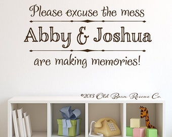 Playroom Wall Decal - Please Excuse the mess - Vinyl Lettering Wall Art Design