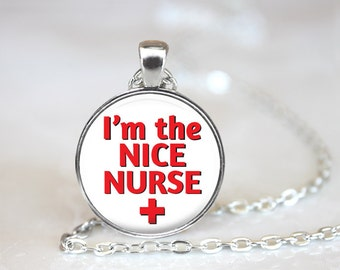 I'm the Nice Nurse Changeable Magnetic Pendant with Organza Bag