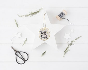 Peace on Earth Ornament - Wooden Christmas Ornament - Hand Painted Christmas Ornament - Calligraphy Ornament - Stocking Stuffer - Wood Slice