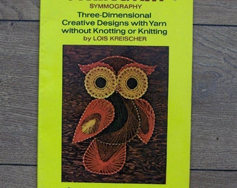 Vintage 1971 String Art book - Free Forms, Abstracts, Owls, Butterflies, Flowers, Bridges - NO ACTUAL PATTERNS - shows tecniques