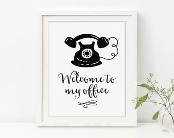 Welcome To My Office Print, Vintage Phone Wall Art, Office Sign, Office Decor, Cubicle Print, Home Office, Office Wall Art, Cute Office Art