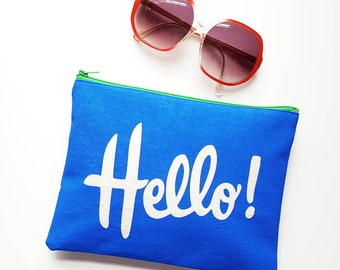 Hello! Zipper Pouch Cotton Makeup Cosmetic Zip Bag Funny Novelty Gift Blue Accessories for Women Made in Nashville Wholesale