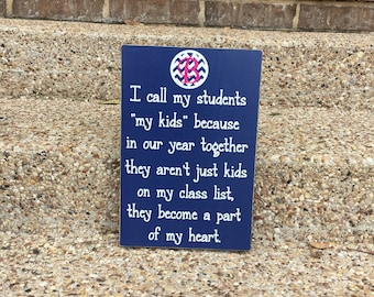 Teacher Gifts ~Custom Wood Sign~Year End Gift For Teacher~Personalized Teacher~Teacher Appreciation ~Classroom Gift ~Class Gift ~School Gift