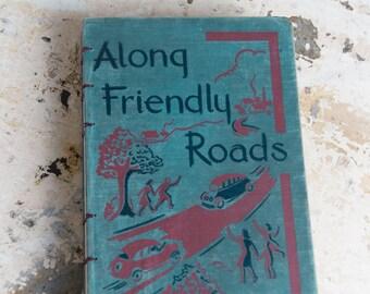 1948 FRIENDLY ROADS Vintage Children's Book Journal