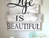 Life is beautiful reclaimed wood sign