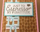 Coffee Card, Espresso Card, Thank You Card, Thanks a Latte Card, Coffee Bean Card