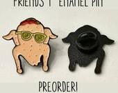 PREORDER Friends Enamel Pin