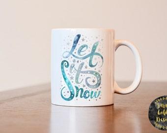 Let It Snow, Christmas Mug, Let It Snow Mug, Christmas Decor, Snow Mug, Gift for Coffee Lover, Unique Mug, Christmas Coffee Mug