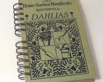 1929 DAHLIAS Handmade Journal Vintage Upcycled Book Garden Journal