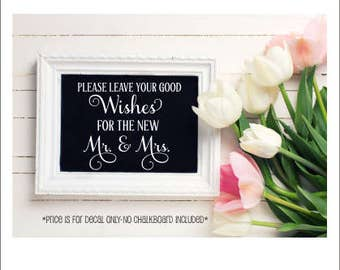 Wedding Decal Wedding Table Decor Vinyl Decal for Wedding Chalkboard Elegant Wedding Decal Leave Your Good Wishes for the New Mr and Mrs