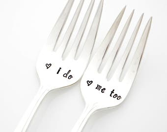I Do, Me Too wedding forks, hand stamped silverware for unique engagement gift. Wedding Silverware for Table Setting.