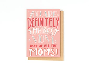 Mother's Day Card - Mom Birthday Card - Thank You Mom Card - I Love You Mom - Best Mom Ever - Card For Mom - Mom Gift - Mom Greeting Card