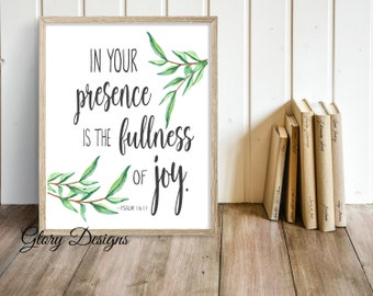 Bible Verse art, Bible Verse printable, In your presence is the fullness of joy, Psalm 16:11, Scripture Printable, Scripture Art