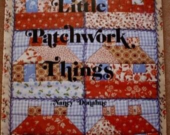 Little Patchwork Things/ Vintage Original Publication/104 pages/Patchwork Patterns