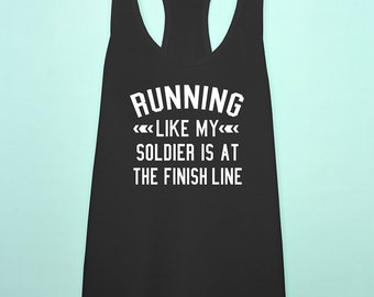 Running like my soldier racerback tank top, army wife girlfriend workout marathon tank top, us army workout shirt, military wife workout