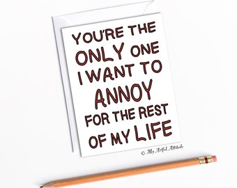 Funny Valentines, Anniversary Card, For Wife or Husband, Boyfriend Birthday, Sarcastic Mean Humor