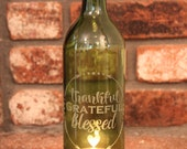 Thankful Grateful Blessed Wine Bottle Lantern (Stand & Candle Included)