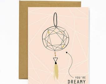 You're Dreamy - Dream Catcher Notecard