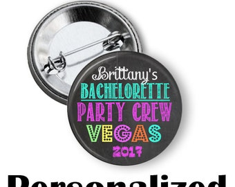 Custom The Bachelorette Party Favors Chalkboard Team Bride  2.25 inch pinback buttons Wedding Party Bridal Shower
