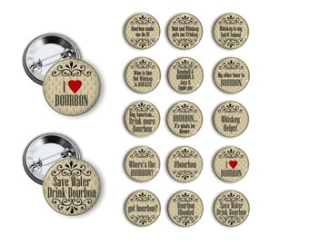Bourbon Pins Whiskey Buttons  Pins Party Favors  Pin Back Button Party Favors  1.25 inch Buttons pins badges Party gifts