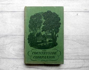 Vintage Book, The Countryside Companion, Vintage Reference Book, Green Book, English Countryside Book, 1940s Book, Book Lover Gift,