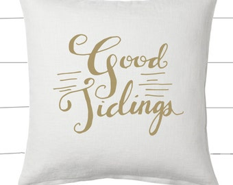 Gold and White Good Tidings Christmas Pillow and Insert Christmas Decoration Christmas Saying Holiday Pillow Red White Christmas Classic