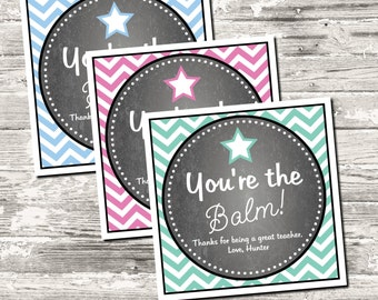 19 Color Choices Chevron You're the Balm Thank You Tag
