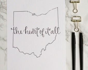 Ohio Heart of It All Hand-lettered Calligraphy Print - Wall Art - Home Decor - Midwest - Ohio State University - Cincinnati - OSU - Buckeyes