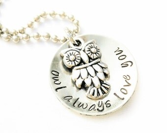 OWL ALWAYS LOVE You - Hand stamped pendant with ball chain necklace, Gift for Graduation, Gift for Mom, Back to School Gift