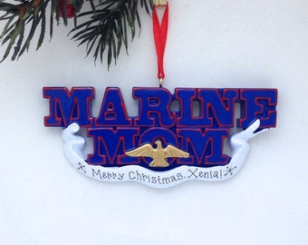 FREE SHIPPING Marine Mom Personalized Christmas Ornament / Marines Ornament / Military Family Ornament / Armed Forces