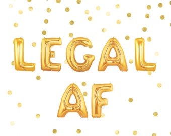 Legal AF Balloons, 21st Birthday Decorations, Twenty First Party Favor, Twenty One Letter Balloons, Gold Balloon, Gold Banner