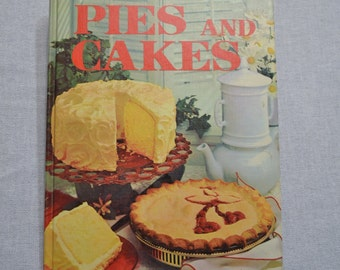 Pies and Cakes Cookbook Better Homes and Gardens Vintage Recipe Book PanchosPorch