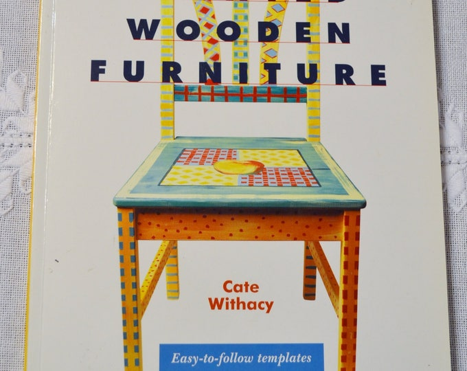 Painted Wooden Furniture Cate Withacy DIY Painting Repurpose How To Paperback Book PanchosPorch