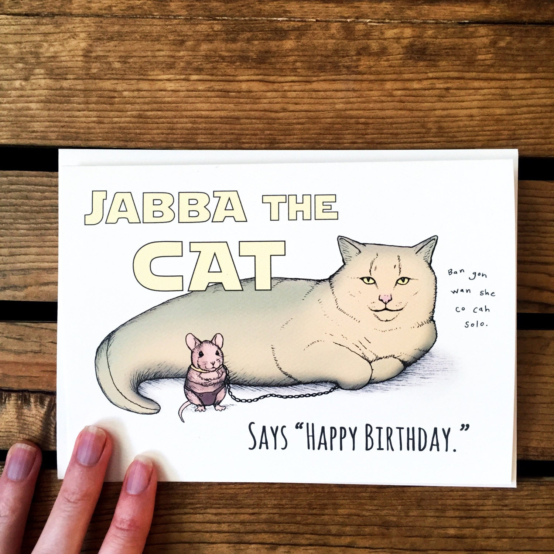star wars birthday card funny cat birthday card jabba the