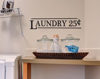 Laundry Theme Vinyl Lettering Decal - Wall Sticker - Laundry Room Decor - Laundry 25 Cents - Laundry Room Wall Decal - Laundry Room Decor