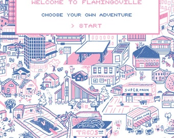 Flamingoville: Choose Your Own Adventure Zine