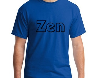 Zen, Zen shirt, meditation shirt, yoga shirt, om shirt, om, namaste, zen, fitness, exercise shirt, #MS7