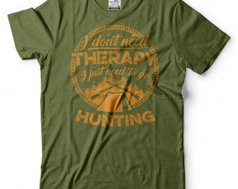 Hunting T-Shirt Funny Hunting Tee Shirt Gift For Hunter Tee Shirt