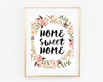 Home Sweet Home 8x10 Printable Art Print Watercolor Floral Wreath, Typography Wall Art, Modern Calligraphy Print, Instant Download