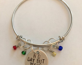"Rent Inspired Hand-Stamped Bangle Bracelet - ""No Day But Today"""