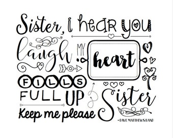 "Dave Matthews Band Lyrics Typography Digital Art Print - ""Sister"" - Short Version"