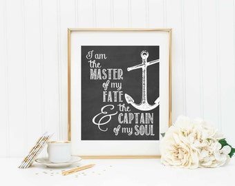 Master of My Fate - Captain of My Soul - Invictus Poem - Inspirational Quote - Motivational Quote - Life Quote - Chalkboard Art - Home Decor