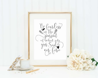 Be Fearless Quote - Inspirational Quote - Motivational Quote - Inspirational Sign - Motivational Sign - Fearless Sign - Follow Your Dreams