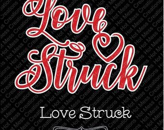 Love Struck SVG - Valentine Design - Valentines Day SVG - Heart SVG - Love svg - svg digital Download
