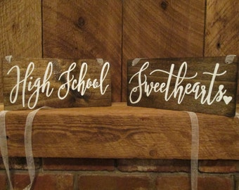 High school Sweethearts Sign, Rustic wedding sign, wedding chair signs, reception sign, wood wedding sign, bridal shower gift, rustic sign