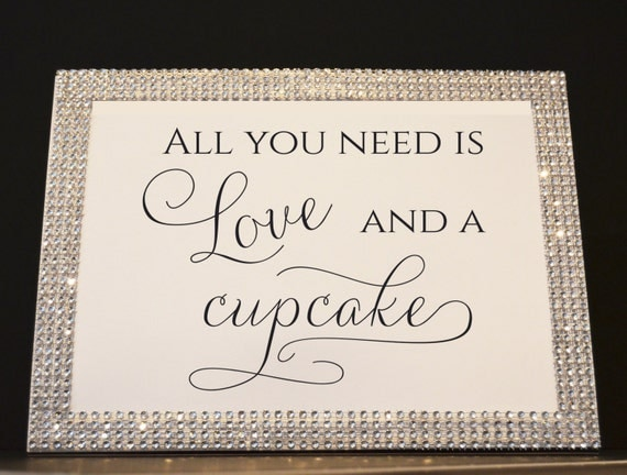All You Need Is Love And A Cupcake Rhinestone Frame