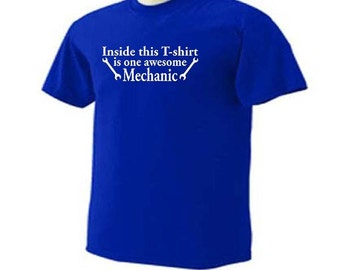 INSIDE THIS T-SHIRT Is One Awesome Mechanic Occupation T-Shirt