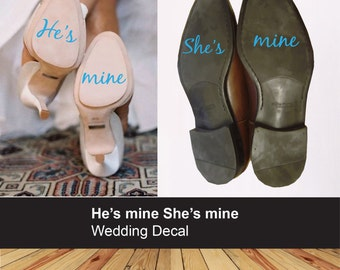 He's mine She's mine wedding shoe sticker - Bride Groom decal - Maybe for your something blue? - Couple decals